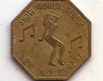 Show World Center Times Square New York City Peep Show Token 42nd Street