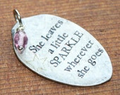 She Leaves a Little Sparkle Vintage Silver Plate Teaspoon Pendant, Silverware Jewelry,Quote Jewelry, Unique Pendant, Inspirational Jewelry