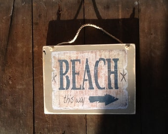 Beach  This Way sign Vintage Beach Sign Beach Decor Beach House Decor Beach