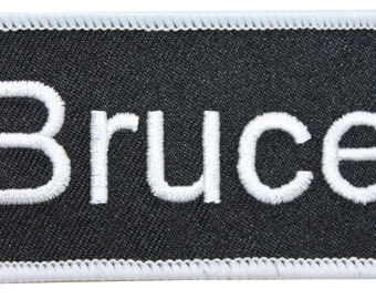 "Bruce ""Bruce"" Name Tag Uniform Identification Badge Embroidered Iron On Badge Applique Patch"