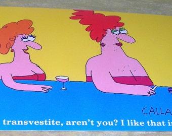 Vintage Postcards ...Humorous....Transvestites....Callahan Cartoon