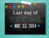 Preschool photo prop - last day of school printable
