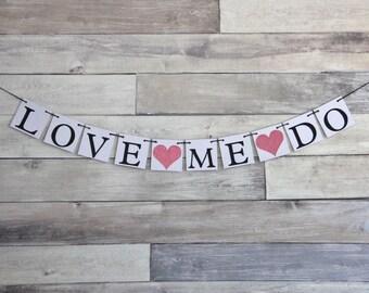 Wedding Decoration Banner LOVE ME DO- custom