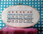 Always Stitching! - PDF Embroidery Pattern - Instant Download - Includes Color and Stitch Guide