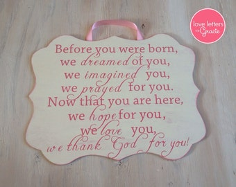 We dreamed of you baby nursery sign