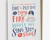 Put Out This Tiny Fire Birthday Card / No. 214-C