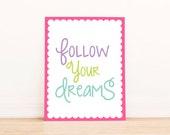 Follow Your Dreams - Kids Room Art - Baby Children Nursery Custom Wall Print Poster