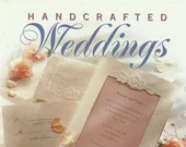 Handcrafted Weddings from Creative Publishing, Craft Book, Wedding Crafts, Wedding DIY