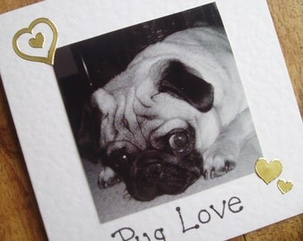 Pug Love Card.Individually handmade Pug dog card.For any occasion