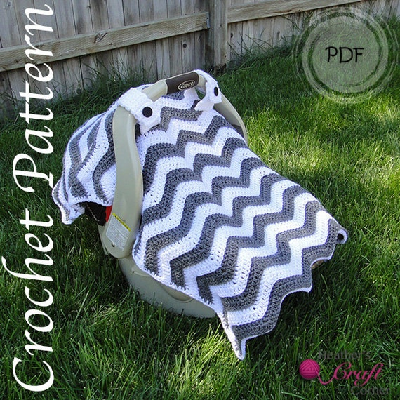 Crochet Pattern - Chevron Car Seat Canopy & Crochet Pattern Chevron Car Seat Canopy