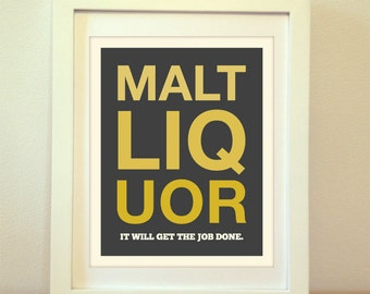 Malt Liquor , Malt Liquor  Print, Craft, Beer Art, Beer Print, Beer Poster, Bar Poster, Kitchen, Craft Beer Print, Beer Sign, Craft Beer