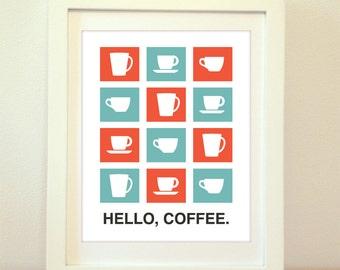 Hello, Coffee, Coffee Print, Coffee Art, Coffee Sign, Kitchen Sign, Kitchen, Home Decor, Typography, Kitchen Print, Retro Poster