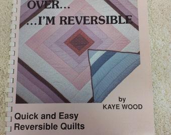 Turn me Over---I'm Reversible!