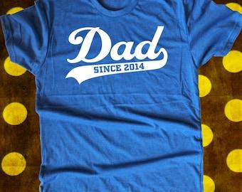 Dad Since Custom T Shirt