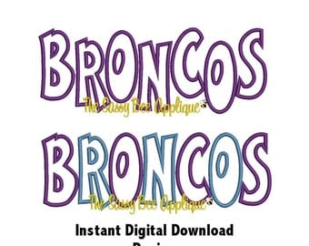 DD BRONCOS Team Name Applique - Machine Embroidery Design - CASUAL Style - 3 Sizes - Straight & Staggered Lettering