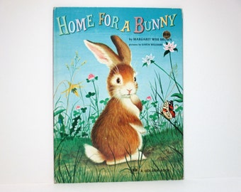 Home for a Bunny by Margaret Wise Brown Illustrated by Garth Williams 1979 Vintage Tall Golden Book