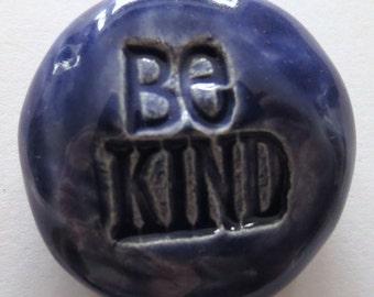 BE KIND Pocket Stone  - Inspirational Art Piece - Royal Purple Art Glaze