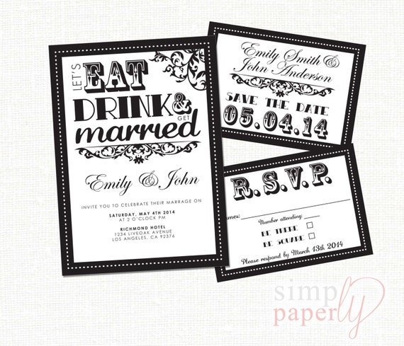 Custom Modern (printable digital) Wedding invitation, Let's Eat Drink and Get Married SET black and white
