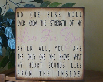 No One Else Will Ever Know Baby Nursery Child Primitive Sign
