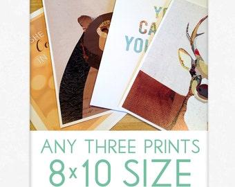 CHOICE of Any THREE 8x10 Art Prints