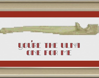 You're the ulna one for me: funny bone cross-stitch pattern
