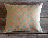 Teal Polka Dot burlap Pillow,Burlap pillow, teal polka dot pillow,easter pillow, spring pillow, nursery pillow,