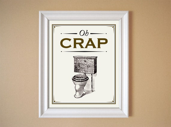 Oh crap brown humorous bathroom art vintage style print 8x10 for Vintage bathroom printables