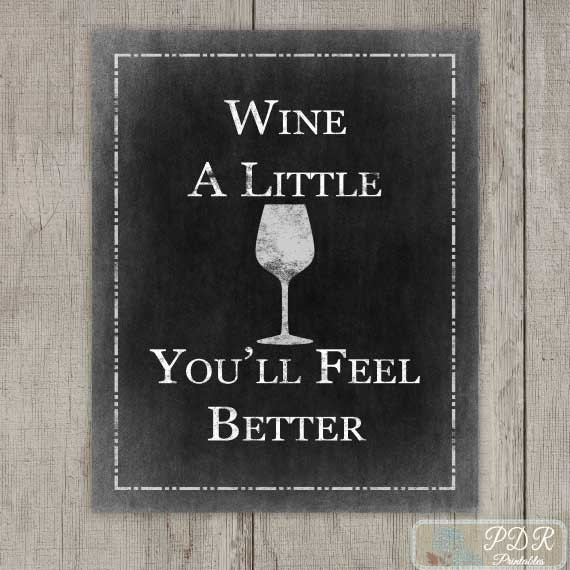 Chalkboard wine print quote wine a little by pdrprintables for Wine chalkboard art