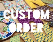 Custom order for Jon