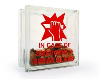 Glass block money box break in case of emergency decal