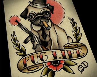 8x10 Pug Life Tattoo Flash