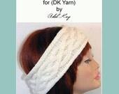 Knitting Pattern PDF Document Cara Cable Ear Warmer Head Wrap DK Yarn Head Band by Knit Designer Adel Kay