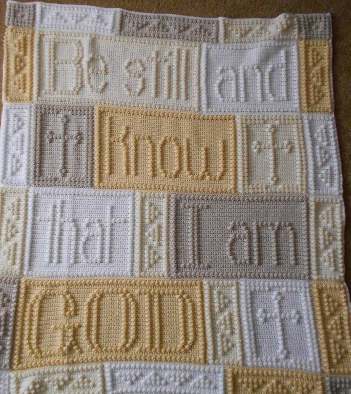 Be Still Pattern For Crocheted Blanket