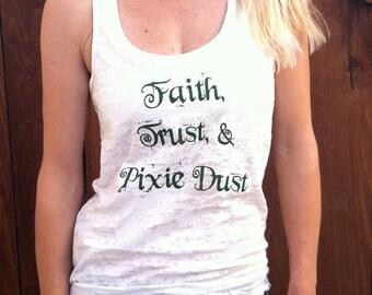 Faith, Trust, and Pixie Dust Tank Top