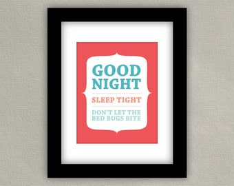 Good Night, Sleep Tight, Don't Let the Bed Bugs Bite Nursery Art Print - Coral & Aqua