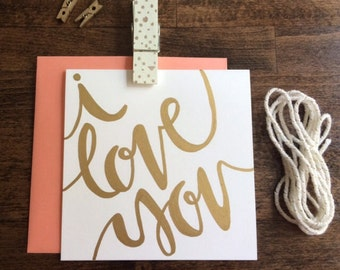 I Love You card | Handmade gold calligraphy card | Wedding card | Valentine's Day card | I love you card | Anniversary card