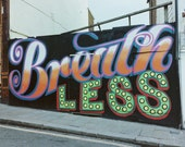 "Graffiti Photography, Breathless, Hastings, England Photography, Street Art, Film, 8"" x 10"""