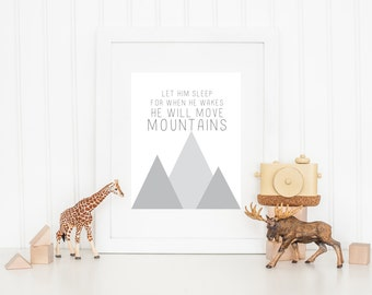 Let him sleep for when he wakes he will move mountains - Digital 8x10 Print - INSTANT DOWNLOAD
