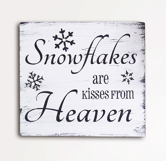 Items Similar To Snowflakes Are Kisses From Heaven, 9x10