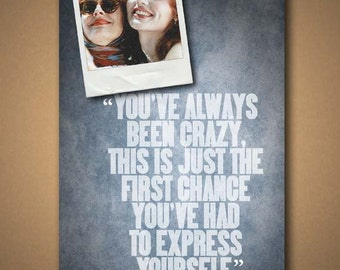 "THELMA & LOUISE - ""You've Always Been Crazy"" Quote Poster - **CUSTOMIZABLE**"