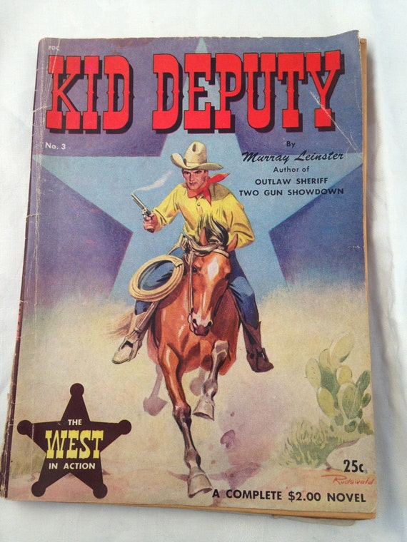 Kid Deputy paperback 1948 The West In Action, No. 3 by Murray Leinster author of Outlaw Sheriff, Two Gun Showdown, Astro Dist. Corp, Cowboy