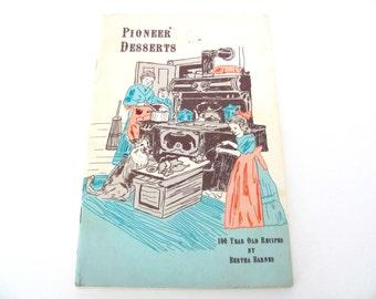 Vintage Dessert Recipe Booklet, 1970's Pioneer Desserts Cookbook, 100 Year Old Recipes