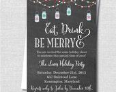 Eat, Drink and Be Merry Holiday Party Invitation - Chalkboard Holiday Invite - Digital Design or Printed Invitations - FREE SHIPPING