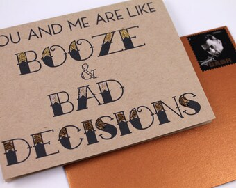 Booze and Bad Decisions