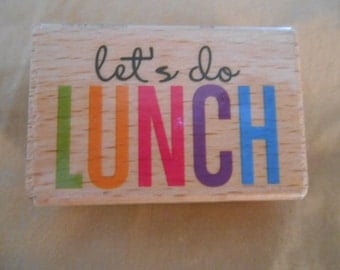 Let's do Lunch Rubber Stamp, Wood mounted