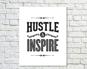 BUY 2 GET 1 FREE Typography Poster, White Black, Hustle, Inspire, Motivational Poster, Inspirational, Office Decor - Hustle and Inspire