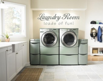 Laundry Room Loads of Fun Vinyl Wall Art Decor (# LR-LOF-2)