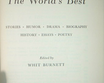 The World's Best edited by Whit Burnett 1950 , printed in the United States 1950 , 105 Greatest authors , fiction and lit , vintage book