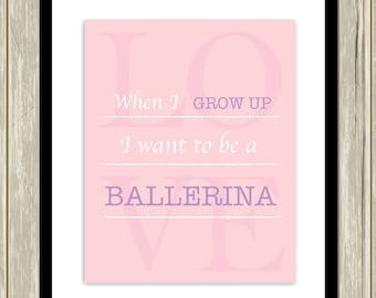 Ballet wall art, little girls wall art, girls room art, baby girl nursery, dance quotes, ballerina wall decor