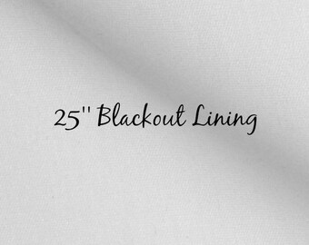 25'' Curtain BLACKOUT Lining Curtain Upgrade